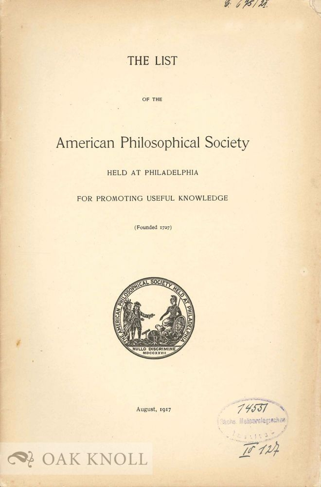 THE LIST OF THE AMERICAN PHILOSOPHICAL SOCIETY.