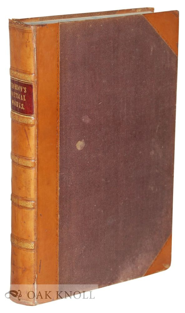THE POETICAL WORKS. James Thomson.