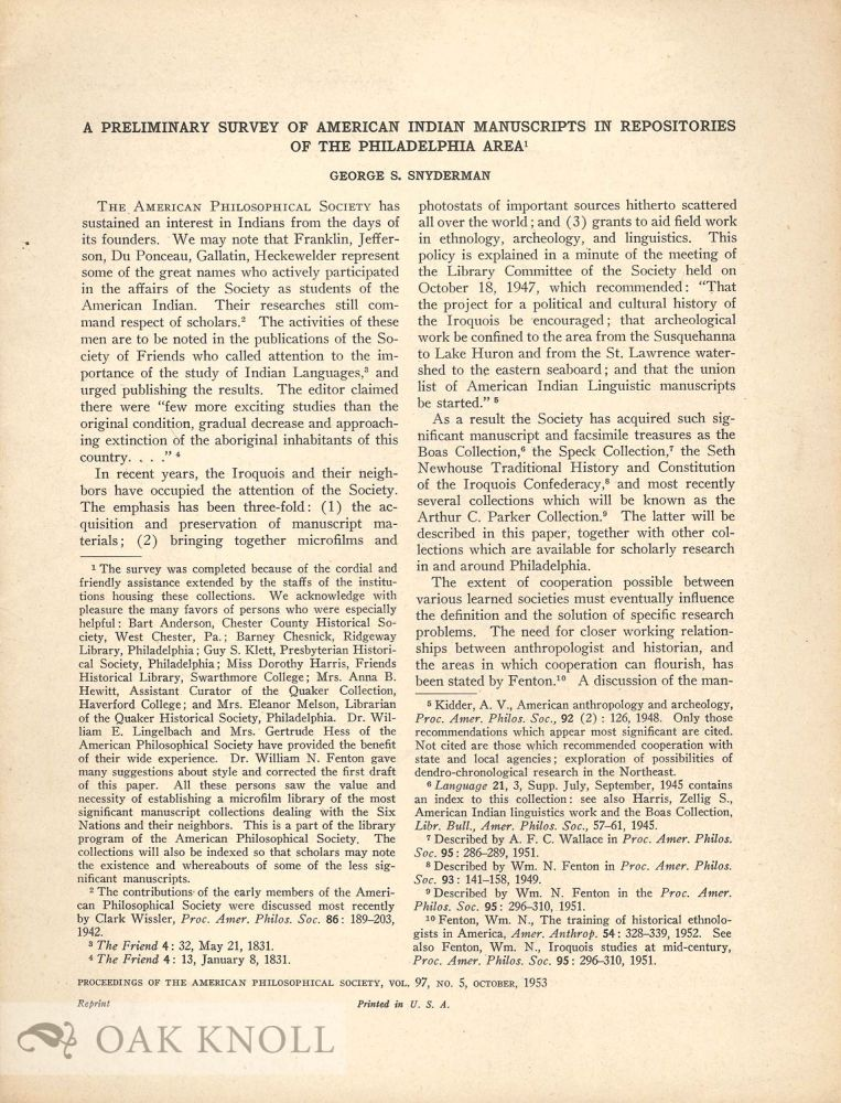 A PRELIMINARY SURVEY OF AMERICAN INDIAN MANUSCRIPTS IN REPOSITORIES OF THE PHILADELPHIA AREA. George S. Snyderman.