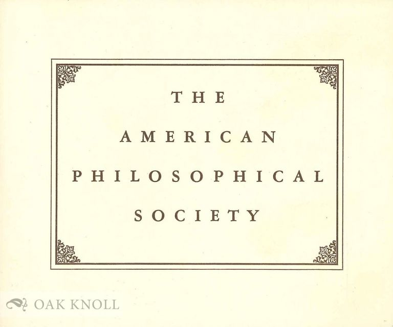 THE AMERICAN PHILOSOPHICAL SOCIETY.