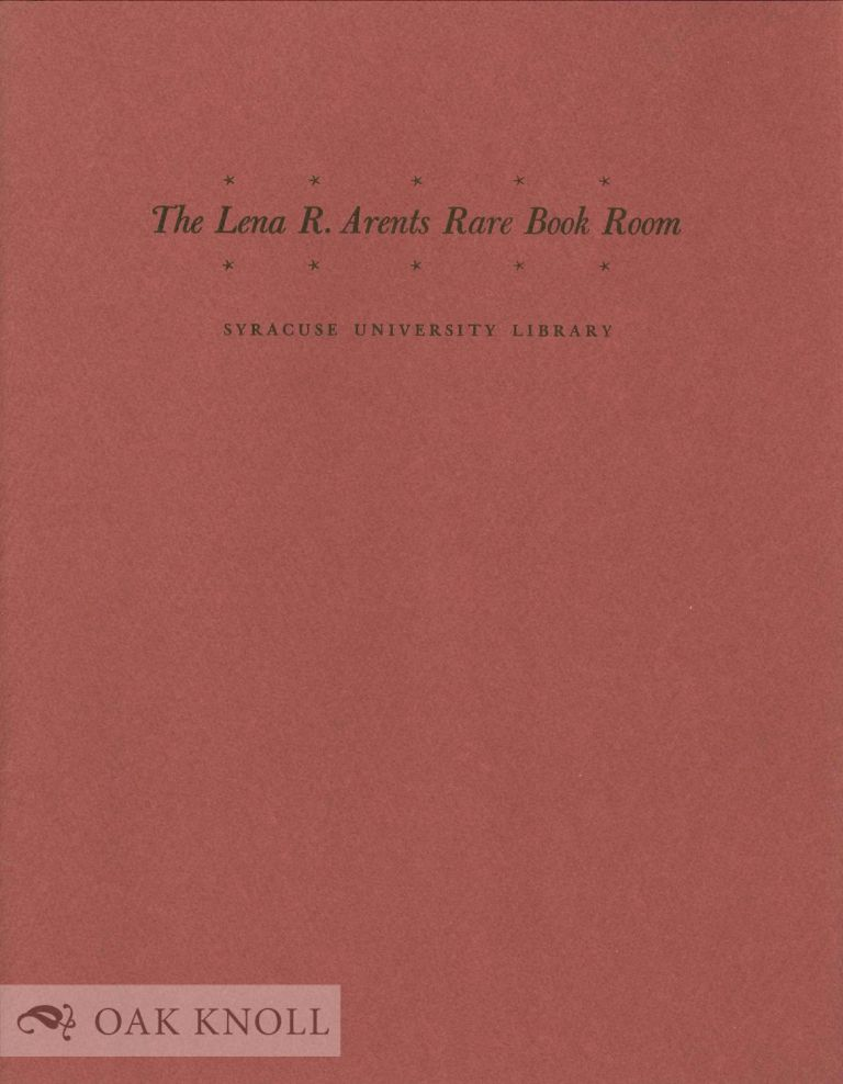 THE LENA R. ARENTS RARE BOOK ROOM.