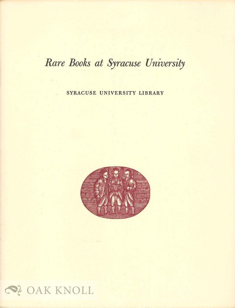 RARE BOOKS AT SYRACUSE UNIVERSITY.