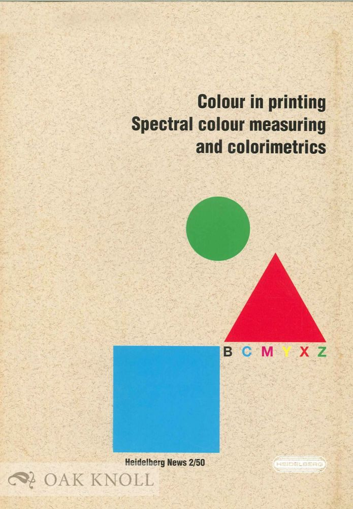 COLOUR IN PRINTING SPECTRAL COLOUR MEASURING AND COLORIMETRICS.