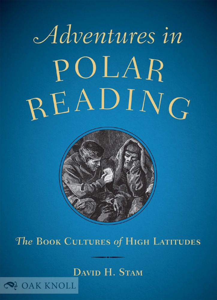 ADVENTURES IN POLAR READING. David H. Stam.