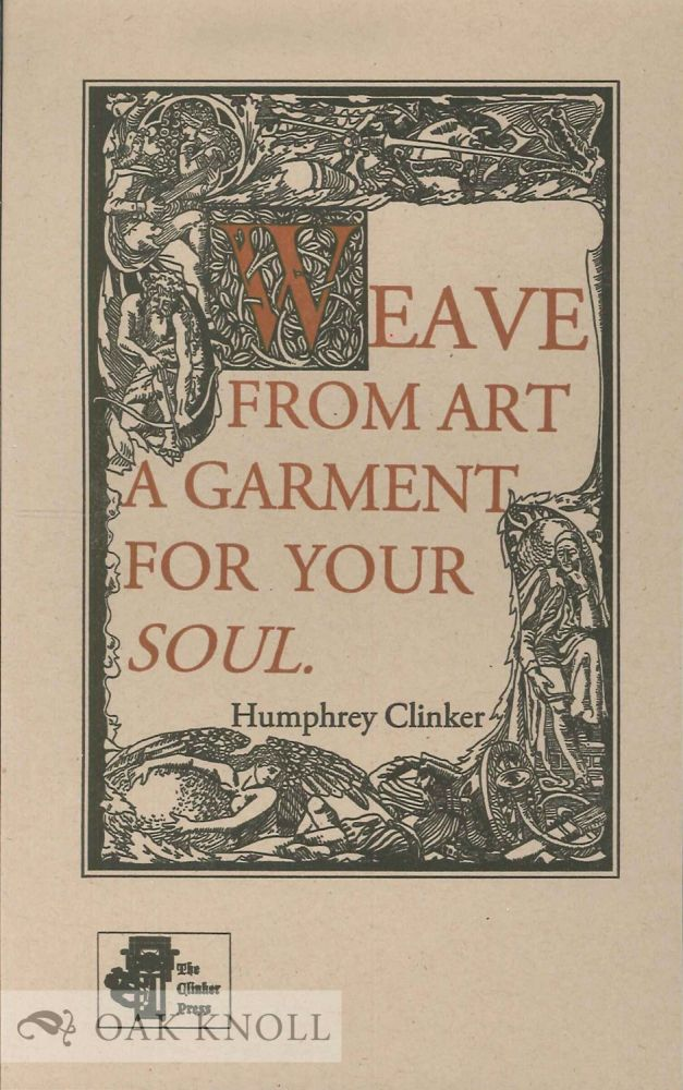WEAVE FROM ART A GARMENT FOR YOUR SOUL. Humphry Clinker.