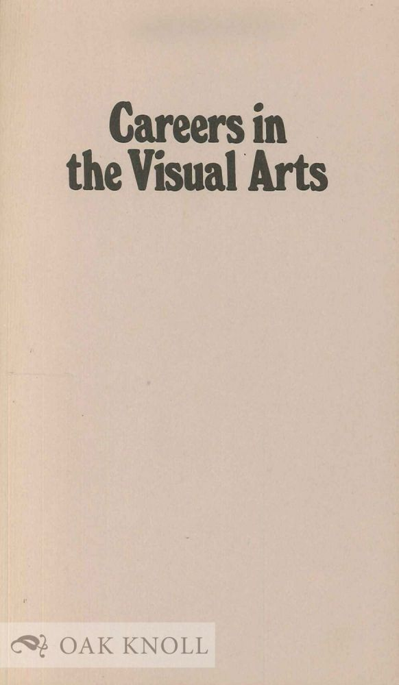 CAREERS IN THE VISUAL ARTS.