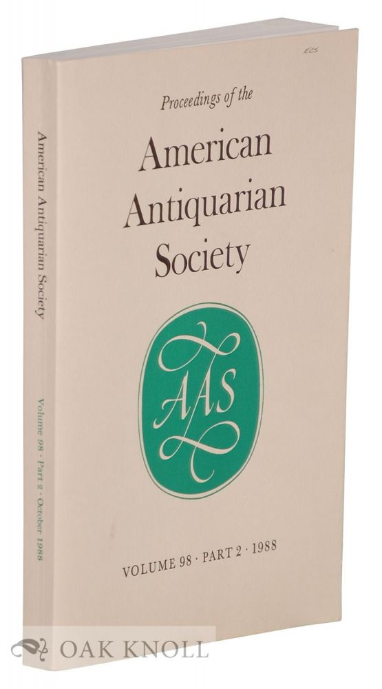 PROCEEDINGS OF THE AMERICAN ANTIQUARIAN SOCIETY.