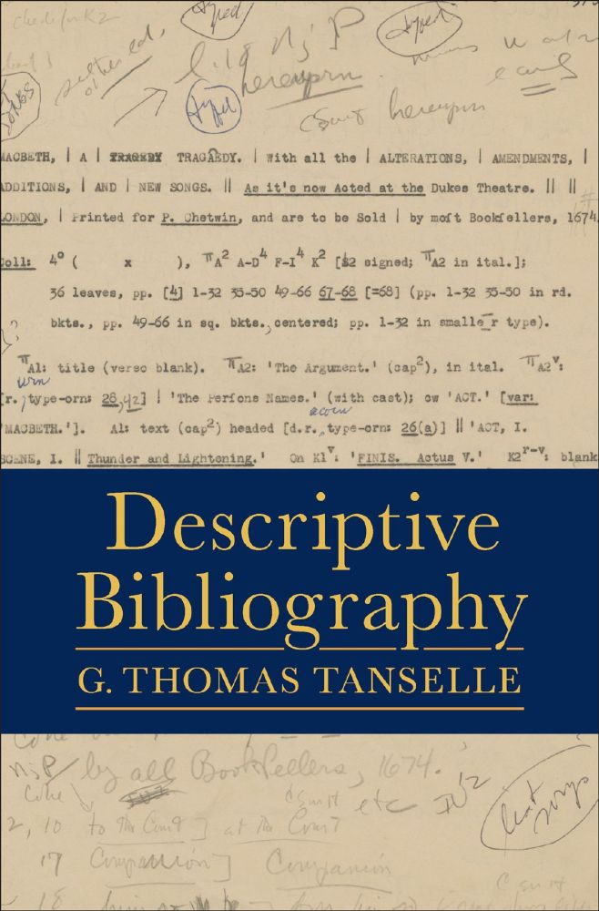 DESCRIPTIVE BIBLIOGRAPHY. G. Thomas Tanselle.