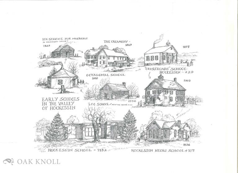 EARLY SCHOOLS IN THE VALLEY OF HOCKESSIN. Nancy Sawin.