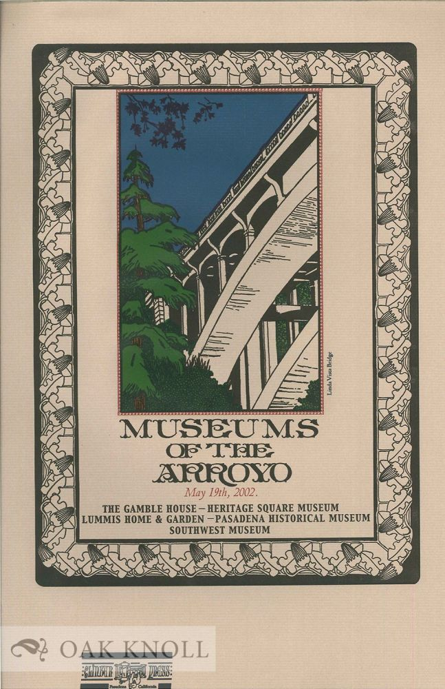MUSEUMS OF THE ARROYO.