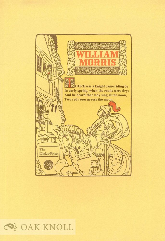 THERE WAS A KNIGHT. William Morris.