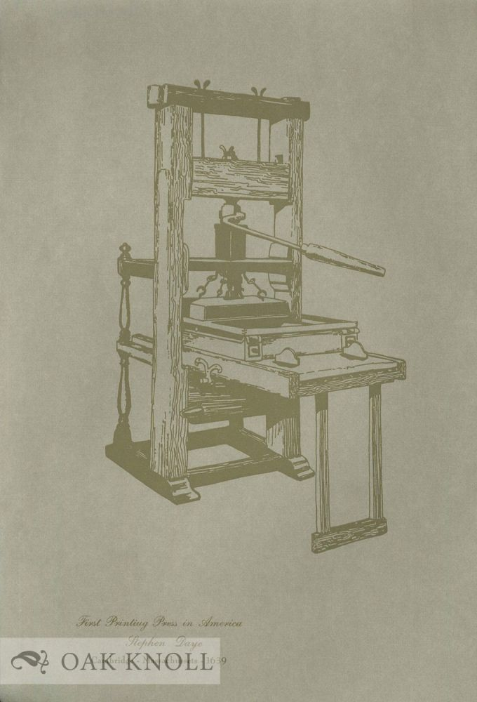FIRST PRINTING PRESS IN AMERICA.
