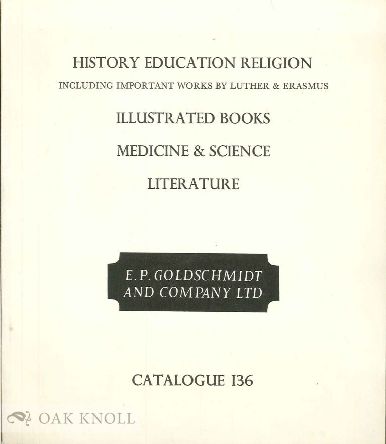HISTORY EDUCATION AND RELIGION INCLUDING IMPORTANT WORKS BY LUTHER AND ERASMUS.