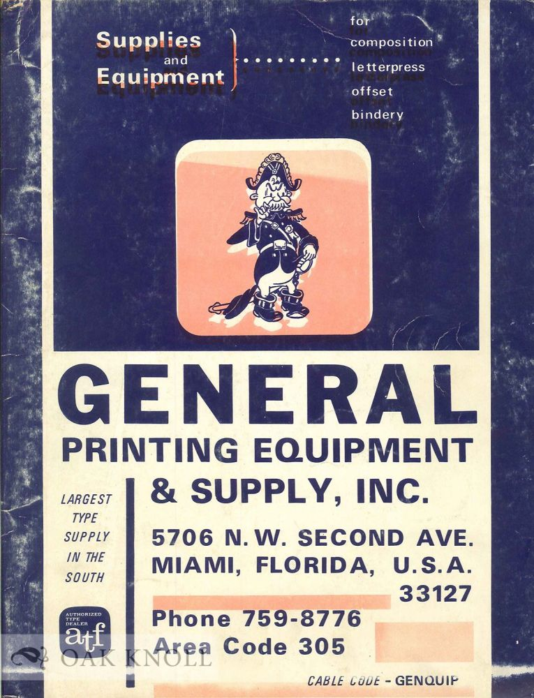 SUPPLIES AND EQUIPMENT FOR COMPOSTION LETTERPRESS OFFSET BINDERY.