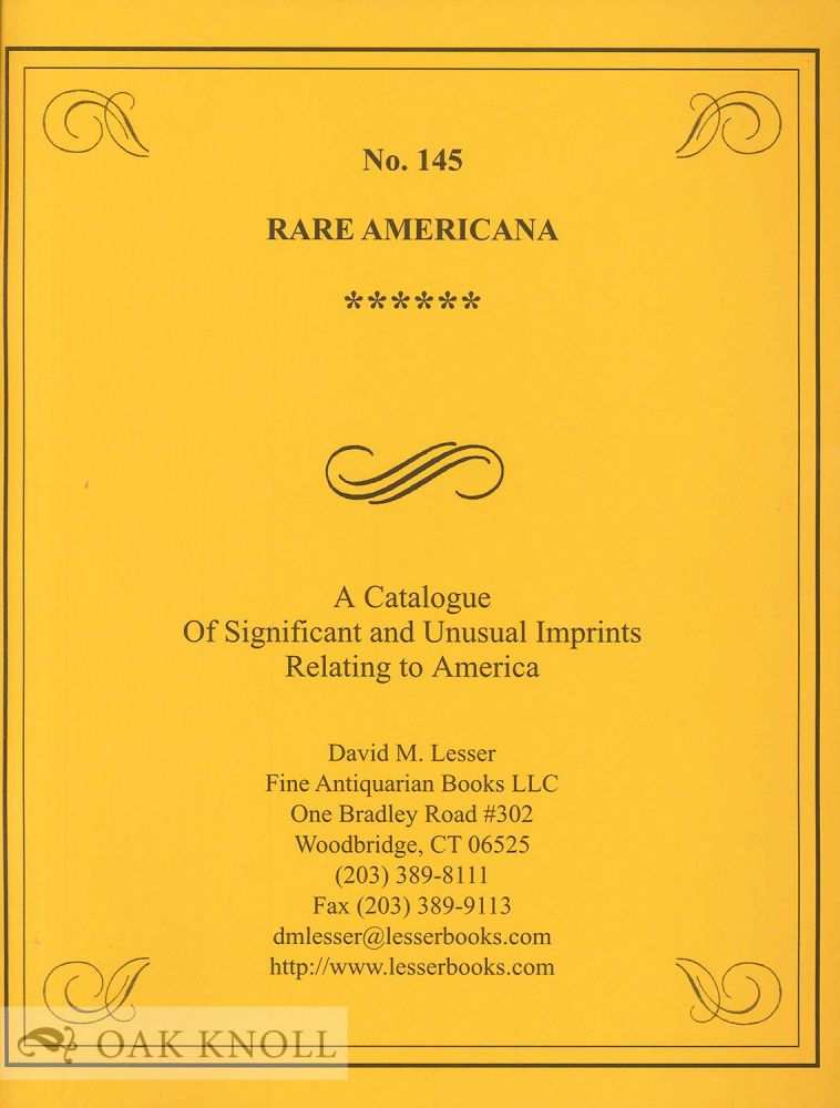 Four Americana catalogues issued by David M. Lesser. #132, 143, 144, & 145.