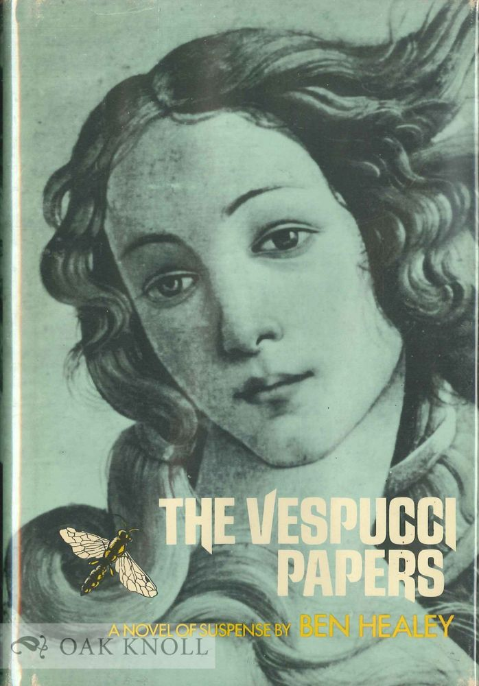 THE VESPUCCI PAPERS. Ben Healey.