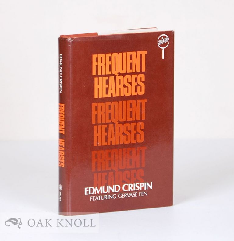 FREQUENT HEARSES. Edmund Crispin.