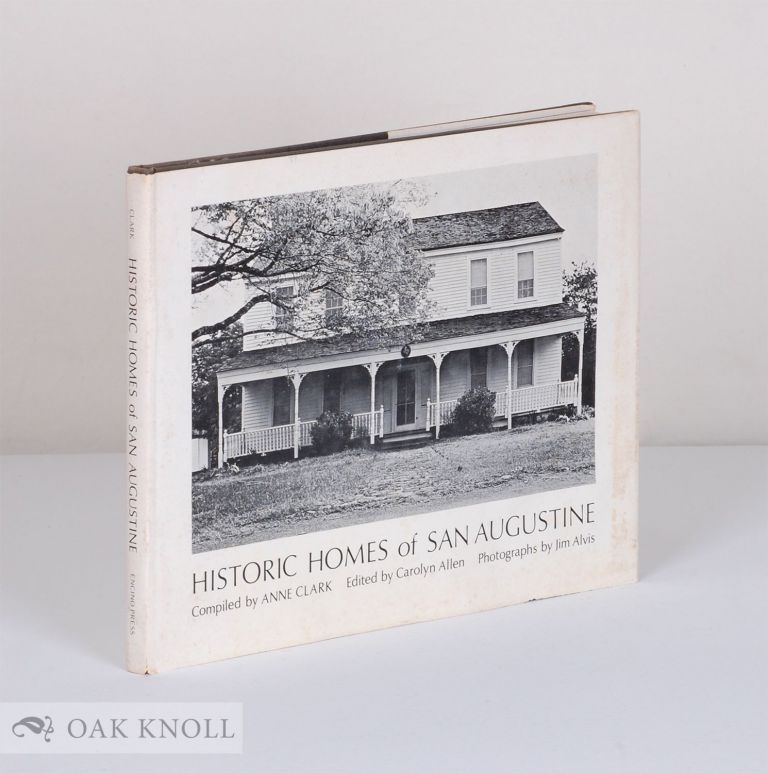 Historic Homes of San Augustine. Anne Clark, compiler.