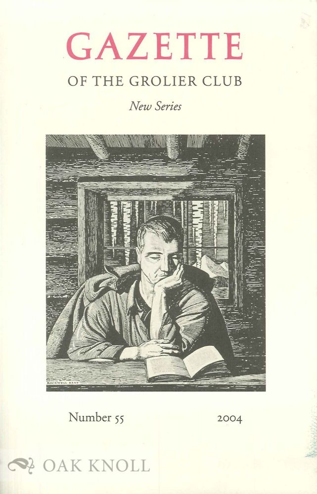 THE GAZETTE OF THE GROLIER CLUB, NEW SERIES, NUMBER 55. Jerry Kelly.