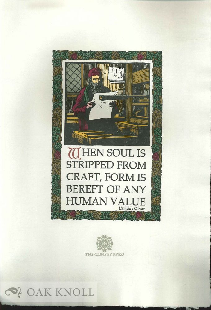 WHEN SOUL IS STRIPPED FROM CRAFT, FORM IS BEREFT OF ANY HUMAN VALUE. Humphry Clinker.