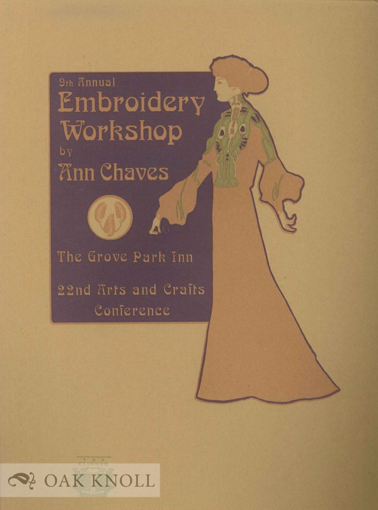 9TH ANNUAL EMBROIDERY WORKSHOP BY ANN CHAVES.