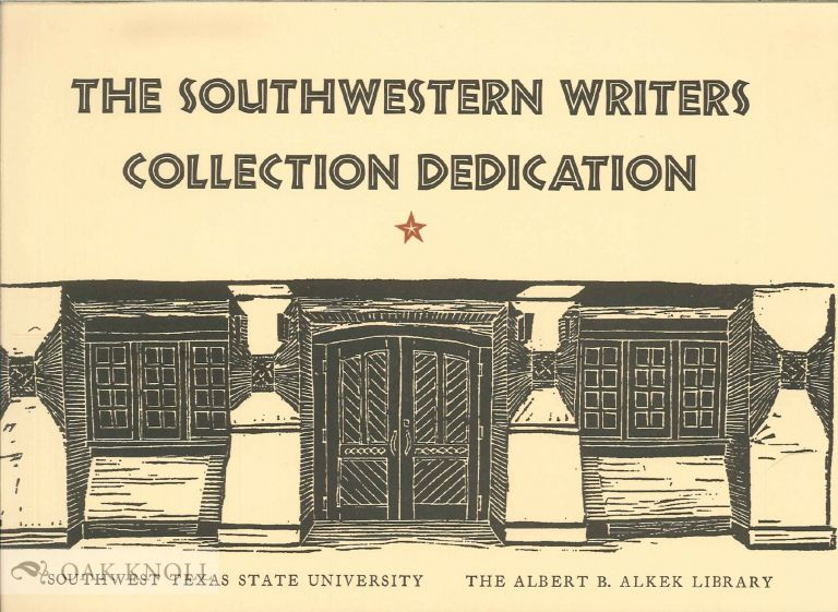 THE SOUTHWESTERN WRITERS COLLECTION DEDICATION. Richard Holland.