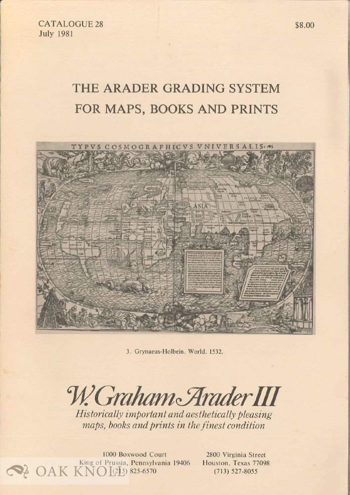 THE ARADER GRADING SYSTEM FOR MAPS, BOOKS AND PRINTS. CATALOGUE 28.