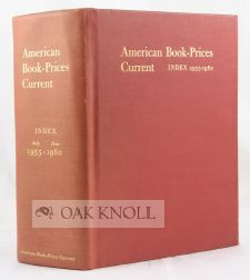 AMERICAN BOOK-PRICES CURRENT. INDEX 1955-1960
