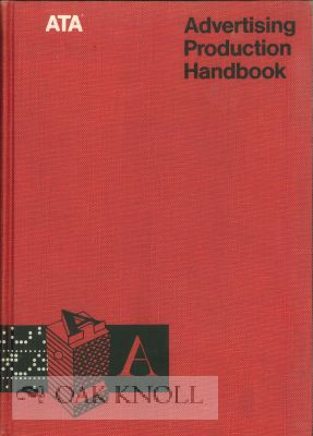 ATA ADVERTISING PRODUCTION HANDBOOK. Leonard F. Bahr