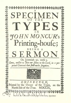 CATALOGUE OF SPECIMENS OF PRINTING TYPES BY ENGLISH AND SCOTTISH PRINTERS AND FOUNDERS, 1665-1830. Including the Authors' Supplement in Signature (1952) and With a New Introduction by James Mosely.
