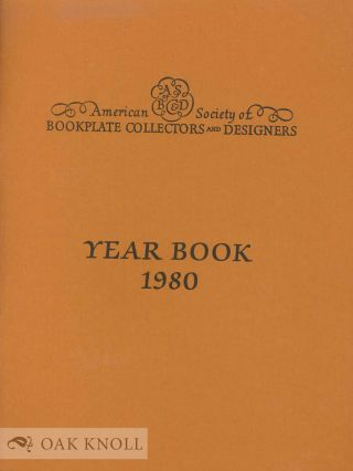 YEAR BOOK OF THE AMERICAN SOCIETY OF BOOKPLATE COLLECTORS AND DESIGNERS.