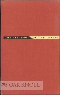 THE TEXTBOOK OF THE FUTURE. Lyman Bryson