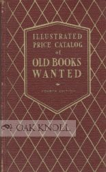 ILLUSTRATED PRICE CATALOG OF OLD BOOKS WANTED.
