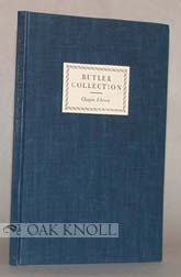 CATALOGUE OF THE COLLECTION OF SAMUEL BUTLER IN THE CHAPIN LIBRARY WILLIAMS COLLEGE