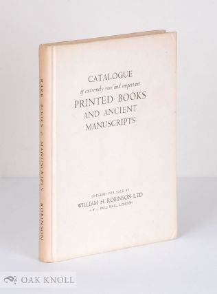 A SELECTION OF EXTREMELY RARE AND IMPORTANT PRINTED BOOKS AND MANUSCRIPTS