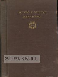 BUYING & SELLING RARE BOOKS. Morris H. Briggs