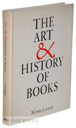 THE ART & HISTORY OF BOOKS.