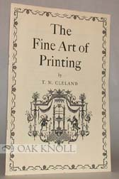 THE FINE ART OF PRINTING. TM Cleland