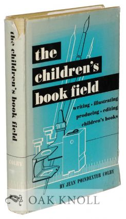 THE CHILDREN'S BOOK FIELD. Jean Poindexter Colby.