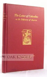 LETTER OF COLUMBUS ON THE DISCOVERY OF AMERICA A FACSIMILE OF THE PICTORIAL EDITION, WITH A NEW...