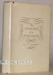 MEMOIRS OF A PUBLISHER. F. N. Doubleday