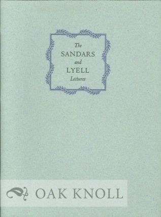 SANDARS AND LYELL LECTURES, A CHECKLIST WITH AN INTRODUCTION