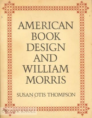 AMERICAN BOOK DESIGN AND WILLIAM MORRIS