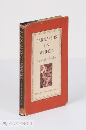 PARNASSUS ON WHEELS. Christopher Morley.