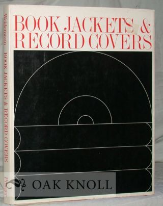 BOOK JACKETS AND RECORD COVERS, AN INTERNATIONAL SURVEY. Kurt Weidemann