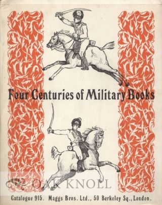 FOUR CENTURIES OF MILITARY BOOKS. CATALOGUE 915. 915