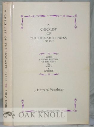 A CHECKLIST OF THE HOGARTH PRESS, 1917-1938. J. Howard Woolmer