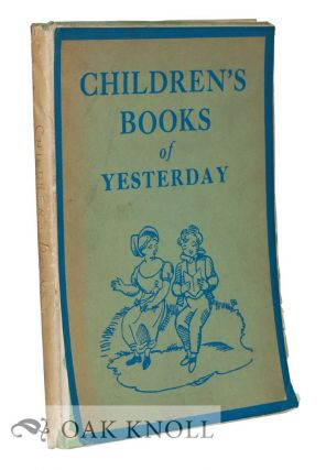 CHILDREN'S BOOKS OF YESTERDAY