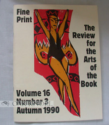 FINE PRINT, A NEWSLETTER FOR THE ARTS OF THE BOOK (Title changed to FINE PRINT, THE REVIEW FOR THE ARTS OF THE BOOK after volume II, no.1).