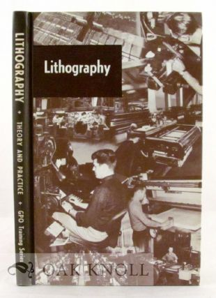 THEORY AND PRACTICE OF LITHOGRAPHY